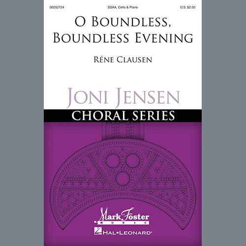Rene Clausen, O Boundless, Boundless Evening, SSA Choir