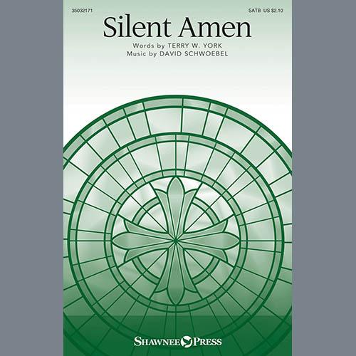 Terry York & David Schwoebel, Silent Amen, SATB Choir