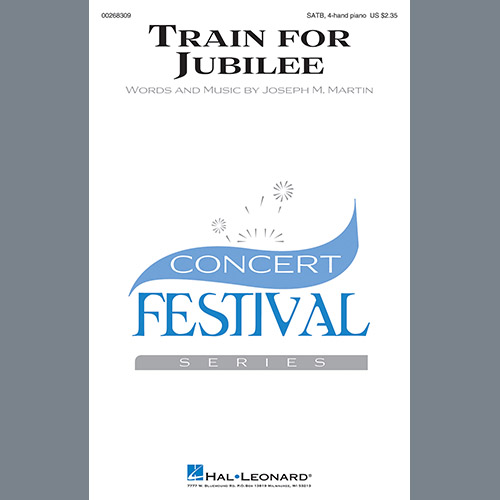 Joseph M. Martin, Train For Jubilee, Choir