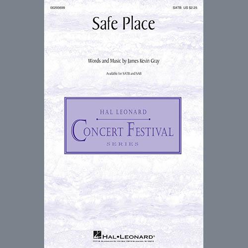 James Kevin Gray, Safe Place, SAB Choir
