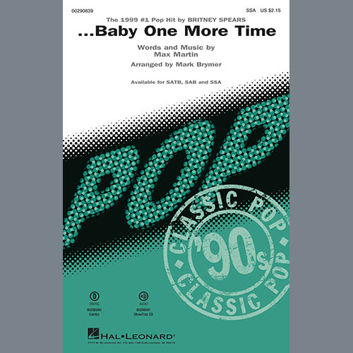 Britney Spears, ...Baby One More Time (arr. Mark Brymer), SSA Choir