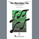 Download Peter, Paul and Mary 'The Marvelous Toy (arr. Alan Billingsley)' printable sheet music notes, Children chords, tabs PDF and learn this 3-Part Mixed Choir song in minutes