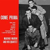 Download Marino Marini Quartet 'More Than Ever (Come Prima)' printable sheet music notes, Disney chords, tabs PDF and learn this Piano, Vocal & Guitar (Right-Hand Melody) song in minutes