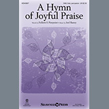 Download Folliott Pierpoint and Joel Raney 'A Hymn of Joyful Praise - Full Score' printable sheet music notes, Sacred chords, tabs PDF and learn this Choir Instrumental Pak song in minutes