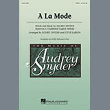 Download Audrey Snyder 'A La Mode' printable sheet music notes, Light Concert chords, tabs PDF and learn this SATB song in minutes