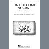 Download African-American Spiritual This Little Light Of Mine (arr. Moses Hogan) sheet music and printable PDF music notes