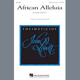 Download John Leavitt 'African Alleluia' printable sheet music notes, Festival chords, tabs PDF and learn this TTBB song in minutes