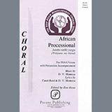 Download David Montoya 'African Processional (ed. Ron Kean)' printable sheet music notes, African chords, tabs PDF and learn this SSA Choir song in minutes