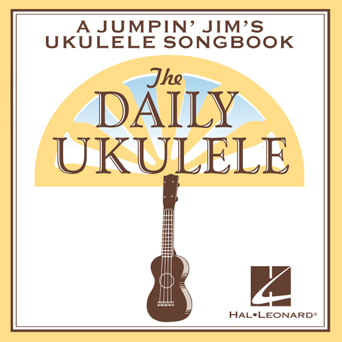 Sophie Tucker, After You've Gone (from The Daily Ukulele) (arr. Liz and Jim Beloff), Ukulele