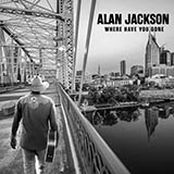 Download Alan Jackson You'll Always Be My Baby sheet music and printable PDF music notes