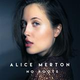 Download Alice Merton 'No Roots' printable sheet music notes, Pop chords, tabs PDF and learn this Piano, Vocal & Guitar (Right-Hand Melody) song in minutes