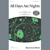 Download Ruth Morris Gray 'All Days Are Nights' printable sheet music notes, Concert chords, tabs PDF and learn this 3-Part Mixed song in minutes