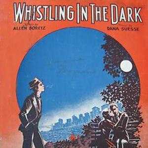 Allen Boretz, Whistling In The Dark, Piano, Vocal & Guitar (Right-Hand Melody)