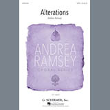 Download Andrea Ramsey 'Alterations' printable sheet music notes, Festival chords, tabs PDF and learn this SATB song in minutes