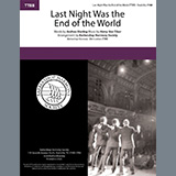 Download Andrew B. Sterling & Harry von Tilzer Last Night Was The End Of The World (arr. Barbershop Harmony Society) sheet music and printable PDF music notes
