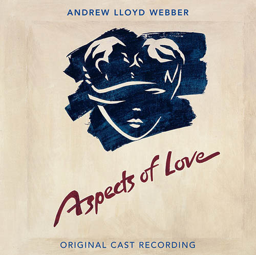 Andrew Lloyd Webber, Love Changes Everything (from Aspects of Love), Piano, Vocal & Guitar (Right-Hand Melody)