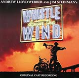 Download Andrew Lloyd Webber 'Whistle Down The Wind' printable sheet music notes, Pop chords, tabs PDF and learn this Piano song in minutes