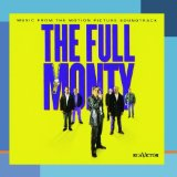 Download Anne Dudley The Full Monty sheet music and printable PDF music notes