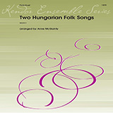 Download Anne McGuinty Two Hungarian Folk Songs sheet music and printable PDF music notes