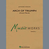 Download Johnnie Vinson 'Arch of Triumph (French March) - Eb Baritone Saxophone' printable sheet music notes, French chords, tabs PDF and learn this Concert Band song in minutes