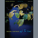 Download Rachel Portman 'Ask The River' printable sheet music notes, Classical chords, tabs PDF and learn this Piano Solo song in minutes
