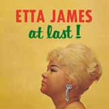 Download Etta James 'At Last' printable sheet music notes, Standards chords, tabs PDF and learn this Super Easy Piano song in minutes