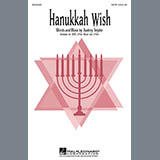 Download Audrey Snyder 'Hanukkah Wish' printable sheet music notes, Hanukkah chords, tabs PDF and learn this SATB song in minutes
