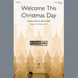 Download Audrey Snyder Welcome This Christmas Day sheet music and printable PDF music notes
