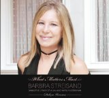 Download Barbra Streisand What Matters Most (arr. Audrey Snyder) sheet music and printable PDF music notes
