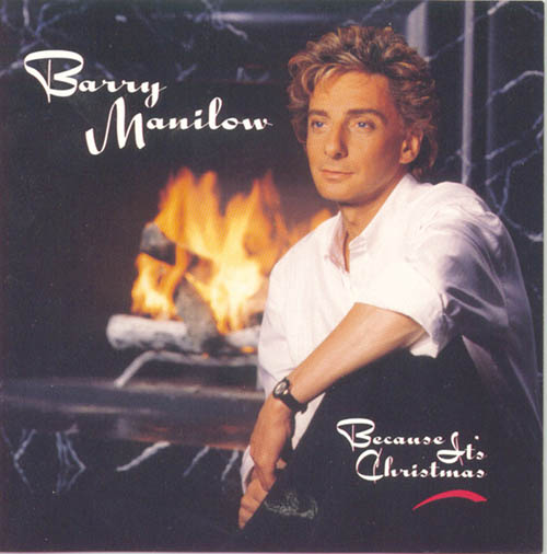 Barry Manilow, Because It's Christmas (For All The Children), Piano