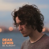Download Dean Lewis Be Alright sheet music and printable PDF music notes