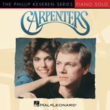 Download Carpenters 'Because We Are In Love (The Wedding Song) (arr. Phillip Keveren)' printable sheet music notes, Pop chords, tabs PDF and learn this Piano Solo song in minutes