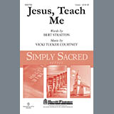 Download Bert Stratton and Vicki Tucker Courtney Jesus, Teach Me sheet music and printable PDF music notes