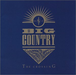 Big Country, In A Big Country, Lyrics & Chords