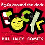 Download Bill Haley & His Comets Rock Around The Clock sheet music and printable PDF music notes