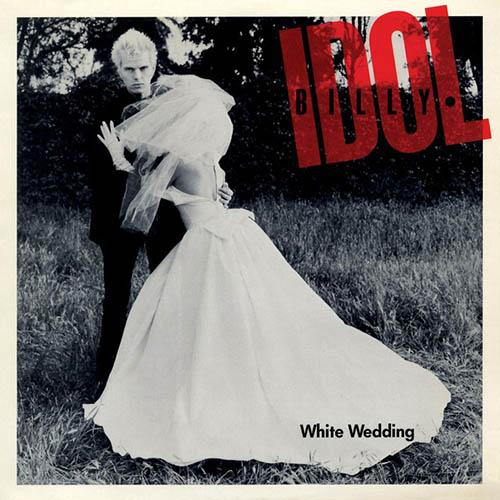 Billy Idol, White Wedding, Lyrics & Chords
