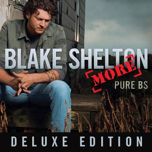 Blake Shelton, Don't Make Me, Piano, Vocal & Guitar (Right-Hand Melody)