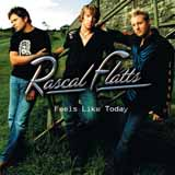 Download Rascal Flatts 'Bless The Broken Road' printable sheet music notes, Pop chords, tabs PDF and learn this Educational Piano song in minutes