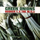 Download Booker T. & The MG's Green Onions sheet music and printable PDF music notes