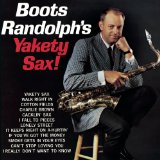 Download Boots Randolph Yakety Sax sheet music and printable PDF music notes