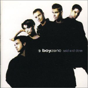 Boyzone, When All's Said And Done, Piano, Vocal & Guitar (Right-Hand Melody)