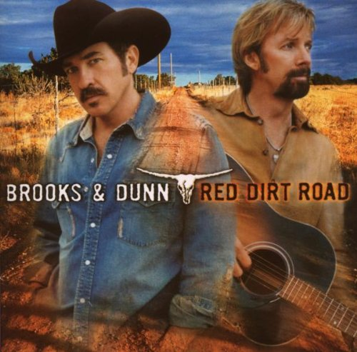Brooks & Dunn, Red Dirt Road, Piano, Vocal & Guitar (Right-Hand Melody)