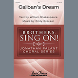 Download Emily Crocker 'Caliban's Dream' printable sheet music notes, Concert chords, tabs PDF and learn this TBB Choir song in minutes