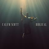 Download Calum Scott Biblical sheet music and printable PDF music notes