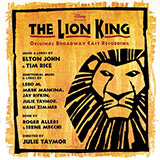 Download Elton John 'Can You Feel The Love Tonight (from The Lion King: Broadway Musical)' printable sheet music notes, Disney chords, tabs PDF and learn this Easy Piano song in minutes
