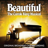 Download Carole King You've Got A Friend (from Beautiful: The Carole King Musical) sheet music and printable PDF music notes