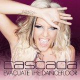Download Cascada Evacuate The Dancefloor sheet music and printable PDF music notes