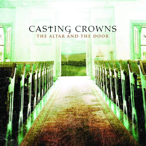 Casting Crowns, The Word Is Alive, Easy Guitar Tab
