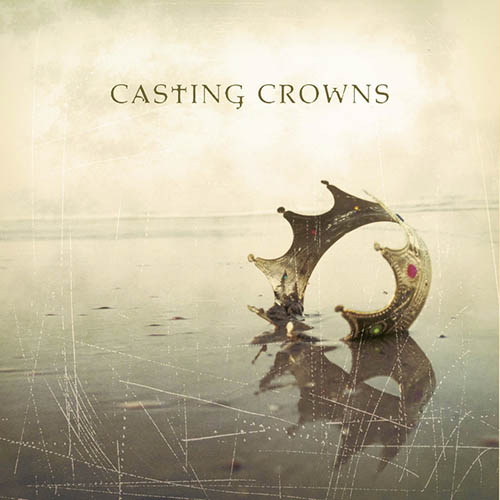 Casting Crowns, What If His People Prayed, Easy Guitar Tab
