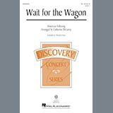 Download Catherine DeLanoy Wait For The Wagon sheet music and printable PDF music notes